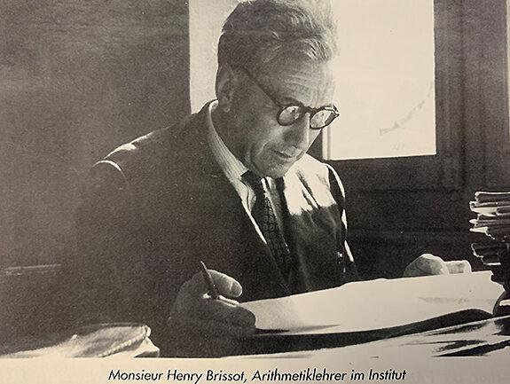 Monsieur Henry Brissot, Arithmetiklehrer von 1951 - 1962